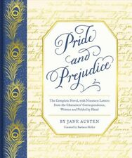 Pride and Prejudice : The Complete Novel, With Nineteen Letters from the Char.