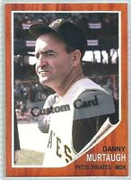 DANNY MURTAUGH PITTSBURGH PIRATES 1962 STYLE CUSTOM MADE BASEBALL CARD BLANK