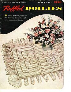 Coats & Clark Ruffled Doilies Book # 327 - Vintage Crochet Pattern Book