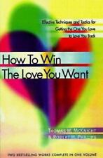 How to Win the Love You Want: Effective Techniques and Tactics for-ExLibrary