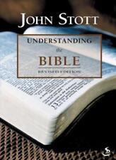 Understanding the Bible,John R. W. Stott