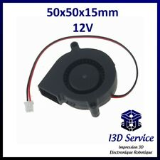 Ventilateur turbine 50x50x15mm 12V - Idéal extrudeurs imprimante 3D, Anet A8 etc