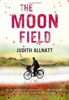 The Moon Field By Judith Allnatt