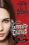 The Vampire Diaries: The Hunters: Phantom, L. J. Smith, Good Condition, Book