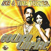 Ike and Tina Turner - Golden Empire [CD]
