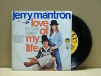 JERRY MANTRON - LOVE OF MY LIFE - 45 RPM - PULL INTERNATIONAL 1976