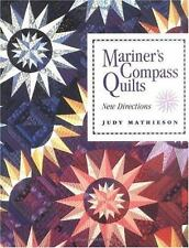 Mariner's Compass Quilts : New Directions by Judy Mathieson (1995, Hardcover)