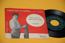 """PEPPINO DI CAPRI 7"""" 45 NESSUNO AL MONDO 1°ST ORIG 1960 EX TOP COLLECTORS"""