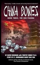 China Bones Ser.: China Bones Book 3 - the Red Pagoda : Based on a Story by...