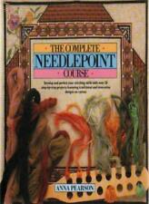 THE COMPLETE NEEDLEPOINT COURSE By ANNA PEARSON. 9780712650571