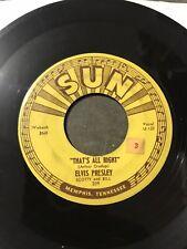 Elvis 45 Original SUN 209 That's All Right  Blue Moon of Kentucky Push Marks VG