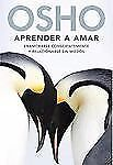 Aprender a amar (Spanish Edition)