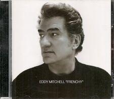 CD ALBUM 11 TITRES--EDDY MITCHELL--FRENCHY--2003