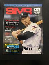 Mickey Mantle Yankees HOF SMR PSA Market Report December 2014. Nice!!