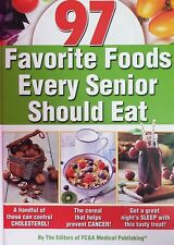 Favorite Foods Every Senior Should Eat Hardcover 2020 Editors of FC&A Medical