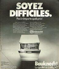 Publicité advertising 1975 Le lave Vaisselle Bauknecht