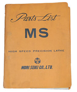 Mori Seiki MS, Type S and G, Parts List Manual