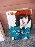 Alle Sterne vom Himmel, ein Roman von Utta Danella