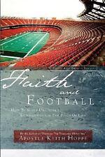 Faith and Football by Keith Hoppe (2004, Paperback)