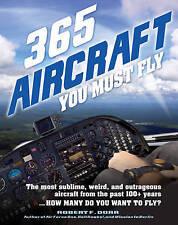 365 aviones debe volar: el más sublime, extraño y escandaloso avión..