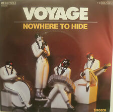 """7"""" 1981 RARE IN MINT -! Voyage: Nowhere to Hide"""