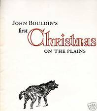 John Bouldin's first Christmas, J.Evetts Haley,1950