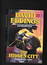 THE HIDDEN CITY---DAVID EDDINGS---1s1st1994---A DEL RAY BOOK