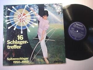 8738) LP - 16 Schlagertreffer - Spitzenschlager 1950-1960 - Philips - P 13 635 L