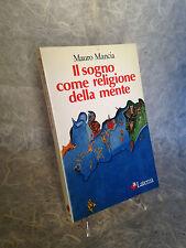 MAURO MANCIA IL SOGNO COME RELIGIONE  DELLA MENTE LATERZA 1987