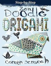 NEW - Step-By-Step Zen Doodle Origami: Includes 20 Sheets of Origami Paper