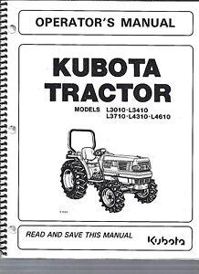 Kubota L3010, L3410, L3710, L4310, L4610 Tractor + Loader Operator Manuals set*