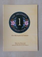 ORGAN MUSIC BOOK - THE ORGANISTS COLLECTION - BOOK ONE