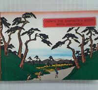 1965, Down The Emperor's Road With Hiroshige, 1st ed, ed. Reiko Chiba, orig. box