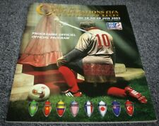 Programme Officiel )) COUPE DES CONFEDERATIONS FRANCE 2003 + poster