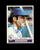 Sal Bando Hand Signed 1979 Topps Milwaukee Brewers Autograph