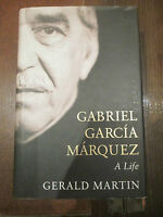 Gabriel Garcia Marquez: A Life by Gerald S. Martin (Hardback, 2008)