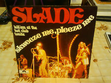 "slade""skweeze me,pleeze me""""single 7"".ori.belgique.polydor:2058377..de 1973."