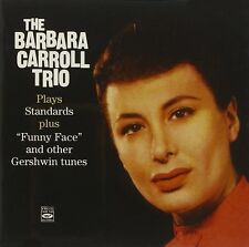 """Barbara Carroll: PLAYS STANDARDS PLUS """"FUNNY FACE"""" AND OTHER GERSHWIN TUNES"""
