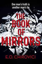 The Book of Mirrors by E. O. Chirovici (Hardback, 2017)