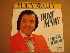 45T SINGLE / EDDY WALLY - ROSE MARY