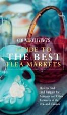 Country Living Guide to the Best Flea Markets: How to Find (and Bargain For)