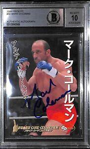 Mark Coleman Signed 2006 Pride FC Rookie Card 50 BAS COA RC UFC Gem Mint 10 Auto