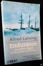 Lansing - ENDURANCE viaggio di SHACKLETON al POLO SUD - TEA 2008 - 9788850203932