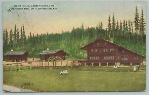 Glacier Nat'l Park Montana~Belton Chalet~1st Railway~Vintage Postcard