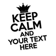 CUSTOM TEXT KEEP CALM Sticker Decal Car Vinyl Personalized Text #6308EN