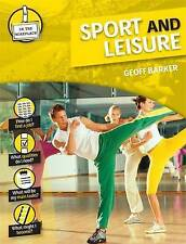 Sport and Leisure (In the Workplace),Geoff Barker,New Book mon0000095587