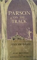 Parson On The Track Ivan Southall 1962 Bush Brothers Australian Outback Rare
