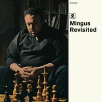 Mingus- Charles	Mingus Revisited (New Vinyl)