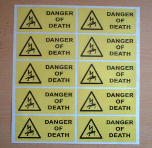 10 X Danger Of Death stickers 100mm X 40mm Warning & Safety Stickers