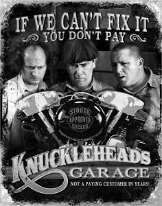 Three Stooges Knuckleheads Garage Metal Sign Moe Larry Curly 3 New Repro Poster